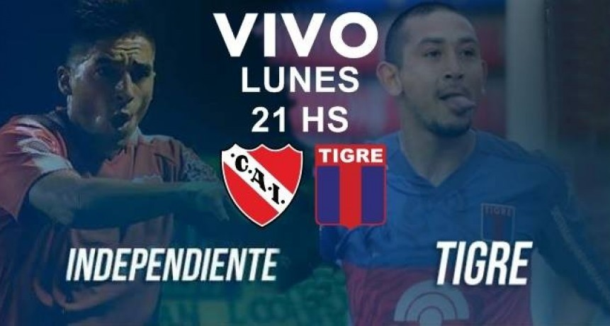 Este lunes desde las 19 Hs en VIVO Tigre vs Independiente Superliga 2017-2018 por Argen TV y La Folk Argentina