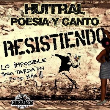 Huitral Poesía y Canto presenta su nuevo trabajo Discográfico