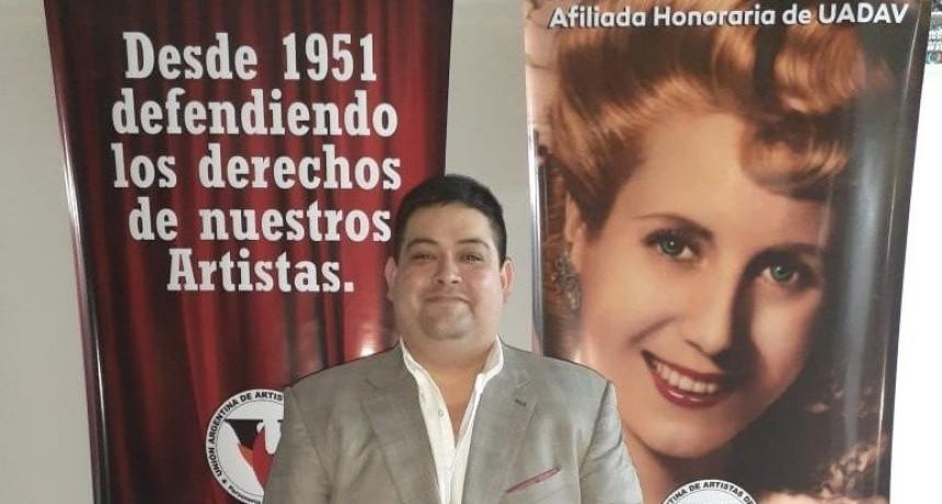 La Unión Argentina de Artistas de Variedades tiene nuevas autoridades, llevando a Ezequiel Martínez como Secretario General