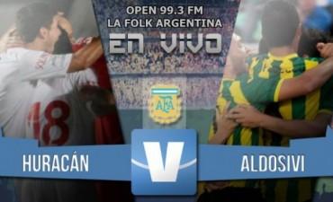Huracán quiere seguir de racha frente a Aldosivi en el Ducó desde las 17 hs en VIVO por OPEN 99.3 FM y LA FOLK ARGENTINA