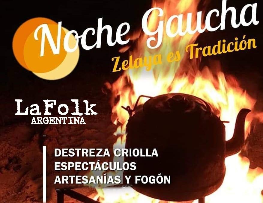"""La localidad de Zelaya celebrara la segunda edición de """"Noche Gaucha"""""""