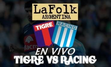 Se reanuda el juego 19.30 hs en VIVO el partido Tigre vs Racing por La Folk Argentina