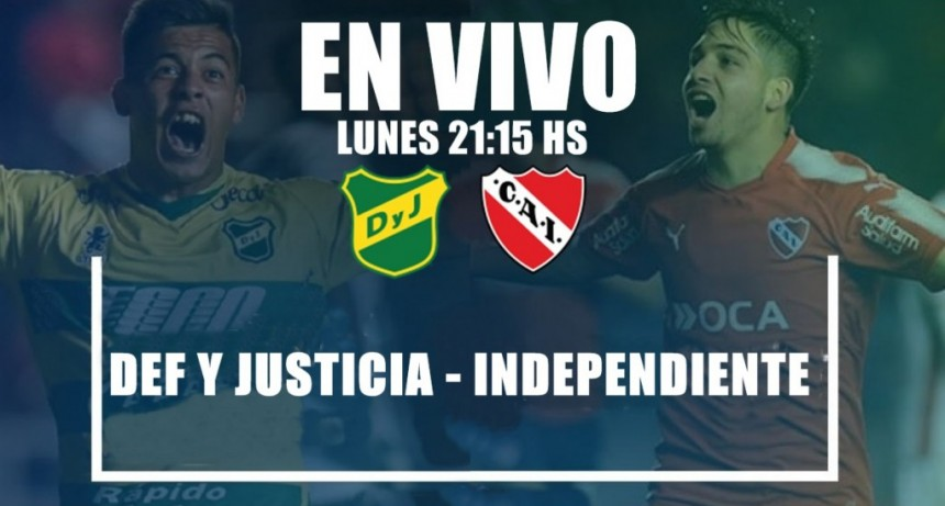 Independiente vs. Defensa y Justicia:en VIVO por Argen TV y La Folk Argentina
