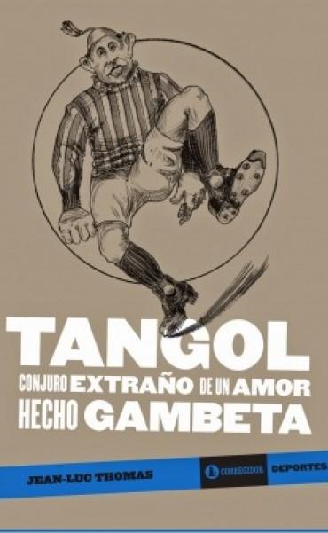 Presentarán el libro Tangol en la Academia Nacional del Tango
