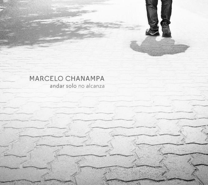 Marcelo Chanampa despliega su oficio de cantor en Andar solo no alcanza