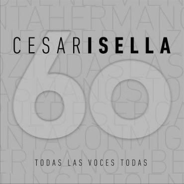 """""""César Isella 60"""" Todas Las Voces Todas"""