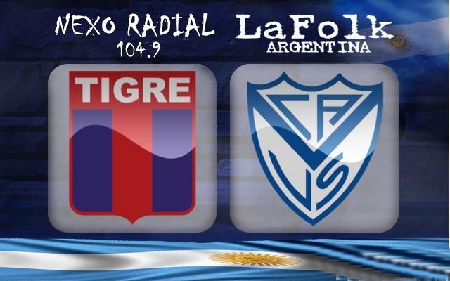 Tigre vs Vélez en VIVO  Superliga 2017-2018 Fecha 1 por NEXO 104.9 Fm y La Folk Argentina