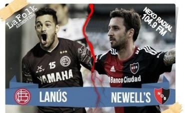 Con el envión de la Libertadores, Lanús va por Newell´s 19:05 por VIVO por NEXO 104.9 Fm y La Folk Argentina