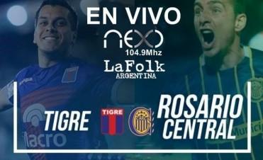 Tigre vs Rosario Central 21 Hs en VIVO por NEXO 104.9 Mhz y La Folk Argentina